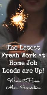17 best images about extra income work from home the latest fresh work at home job leads are up work at home mom