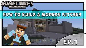 Minecraft Modern Kitchen Minecraft Xbox One How To Build A Modern Kitchen Tutorial Youtube