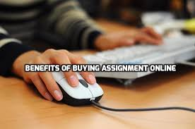 benefits of buying assignment online content cafe assignments online