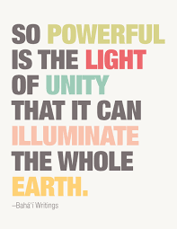 Unity Quotes Magnificent So Powerful Is The Light Of Unity That It Can Illuminate The Whole