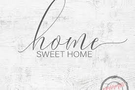 home sweet home svg file cricut file home svg wood sign farmhouse decor home wall decor