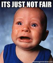 ITS JUST not fair - Crying Baby | Meme Generator via Relatably.com