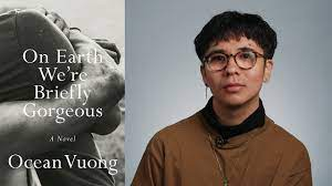 Inside the Book: Ocean Vuong (ON EARTH WE'RE BRIEFLY GORGEOUS) - YouTube