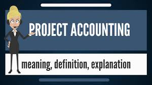 What Is Project Accounting What Does Project Accounting Mean