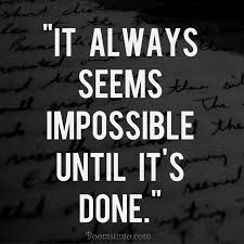 Quotes About Impossible Dreams Best of Quotes About Dreams And Goals Nelson Mandela Quotes A Powerful