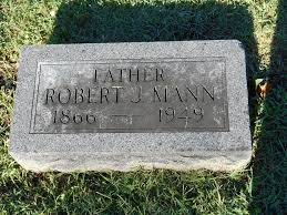 Robert J. Mann (1866-1949) - Find A Grave Memorial
