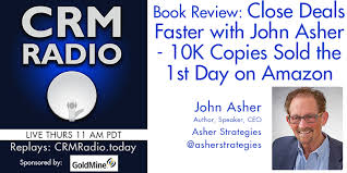 book review close deals faster with john asher 10k copies sold the 1st day on amazon