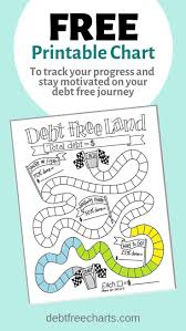 Debt Free Charts Printable Game On Paying Off Debt Just Got More Fun Turn Your