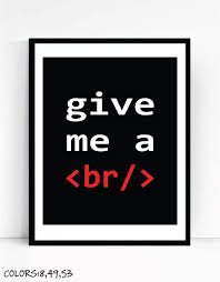 geek office decor. Give Me A Break Art Print For Geeks, Wall Decor,Office Quote Computer Geek Office Decor