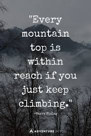 Best Mountain Quotes To Inspire The Inspirational Travel Quotes