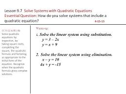 quadratic equations solution math lesson solve systems with quadratic equations maths class 10 quadratic equation solutions