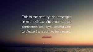 """Self Confidence Beauty Quotes Best of Susan Sontag Quote """"This Is The Beauty That Emerges From Self"""