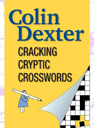 colin dexter the creator of inspector morse a crossword addict has written a new book on how to understand and interpret cryptic crossword clues