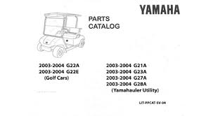 g22a g22e 2003 2440 parts catalog Yamaha Golf Cart Parts Diagram g22a g22e 2003 2440 parts catalog \