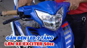 Gắn đèn LED 2 tầng ZHIPAT của Exciter 135cc lên Exciter 50cc ▷ Sáng ngon! -  YouTube