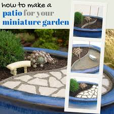 how to make a patio for your miniature garden step by step instructions from gardening