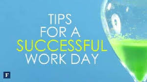 Forbes In 60 Seconds Tips For A Successful Work Day