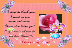 I Want To Thank You I Count On You Again And Again Never Stop New I Love You My Friend Quotes