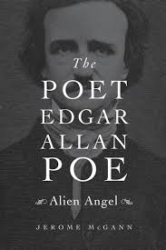 edgar allan poe depression about edgar allan poe born in boston  the poet edgar allan poe alien angel by jerome mcgann review we tend to nurse this