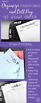 organize passwords and bill pay at your desk free organizational printables