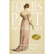follies past a prequel to pride and prejudice by melanie kerr follies past a prequel to pride and prejudice by melanie kerr reviews discussion bookclubs lists