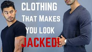 Make You Shirt 5 Clothing Items That Make You Look More Muscular Youtube