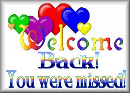 Welcome Back Graphics Welcome Back Clipart Welcome Home Quotes Welcome Quotes