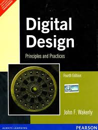 Digital Design John F Wakerly 4th Edition Digital Design Principles And Practices 4th Edition Buy