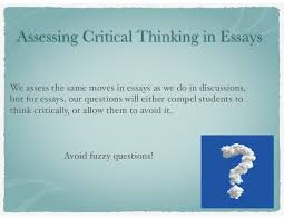 assessing critical thinking assessing critical thinking in essays
