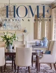 Charlotte Home Design And Decor Magazine