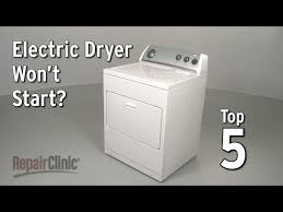 dryer won t start repair parts repairclinic com electric dryer troubleshooting