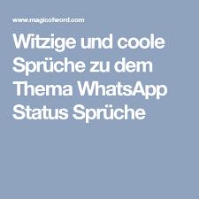 Witzige Und Coole Sprüche Zu Dem Thema Whatsapp Status Sprüche