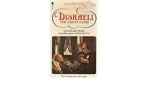 DISRAELI: The Great Game: Volume Two: David Butler: 9780708814772 ...