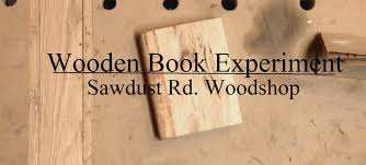 wooden book experiment sawdust rd wood