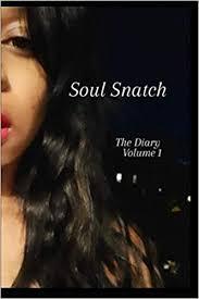 Soul Snatch: The Diary: Lester, Ashley: 9798680277386: Books ...