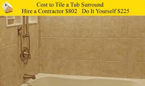 cost to tile a tub surround you intended for how to remove bathtub surround