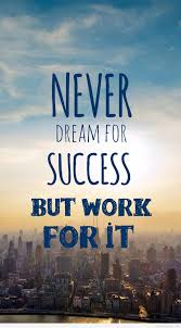 Dream Success Quotes Best Of Dream Success Quote And Wallpaper For Mobile Phone