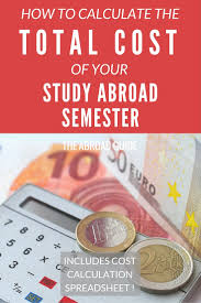Travel Cost Calculator How To Calculate The Cost Of Your Study Abroad Semester
