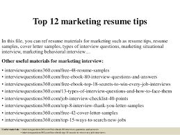 Top 12 marketing resume tips In this file, you can ref resume materials for  marketing ...