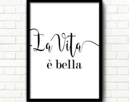 Life Is Beautiful Quotes In Italian Best Of La Vita E' Bella Instant Download Italian Quote La
