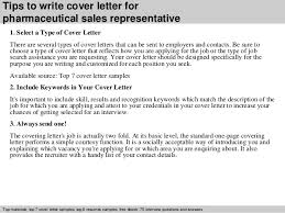 3 tips to write cover letter for pharmaceutical sales representative pharmaceutical sales rep cover letter