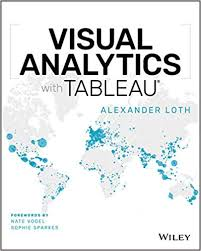 Visual Analytics Visual Analytics With Tableau 9781119560203 Business