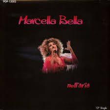 Marcella Bella - Nell'aria / Aria Latina - Vinyl 12