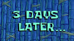 Image result for a few days later spongebob time card