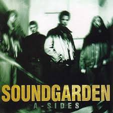 <b>Soundgarden</b> - <b>A-Sides</b> - Encyclopaedia Metallum: The Metal Archives