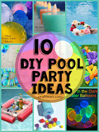 10_DIY_Ideas_For_A _Pool_party