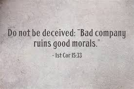 bad company ruins good morals essay