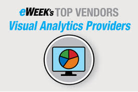 Visual Analytics Eweeks Top 10 Visual Analytics Providers