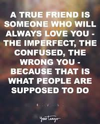 True Love Is Quotes Mesmerizing 48 Inspiring Friendship Quotes For Your Best Friend YourTango