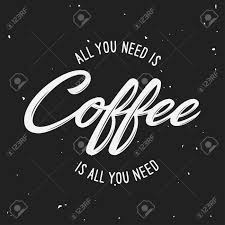 all you need is coffee lettering poster typographic design element for coffee shop decoration  on wall decor prints posters with all you need is coffee lettering poster typographic design element